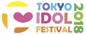 TOKYO IDOL FESTIVAL 2018